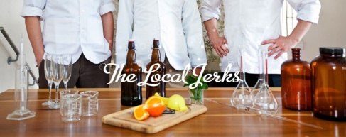 "Cheers to ""The Local Jerks"""